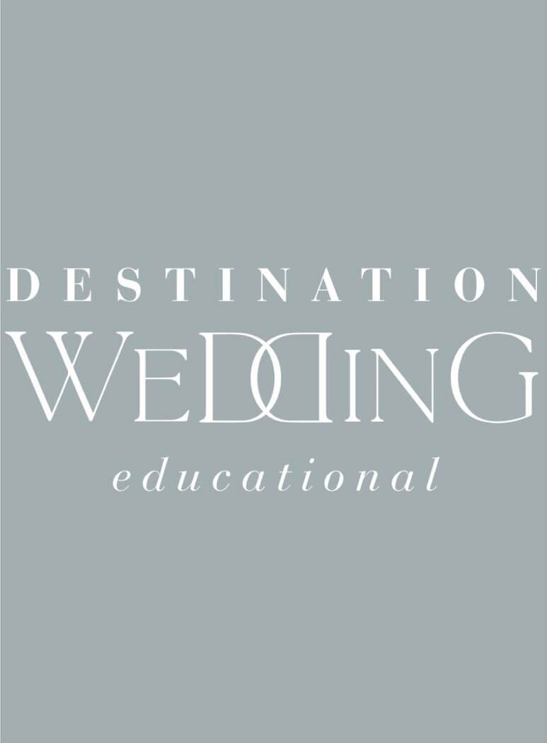 DESTINATION WEDDING EDUCATIONAL